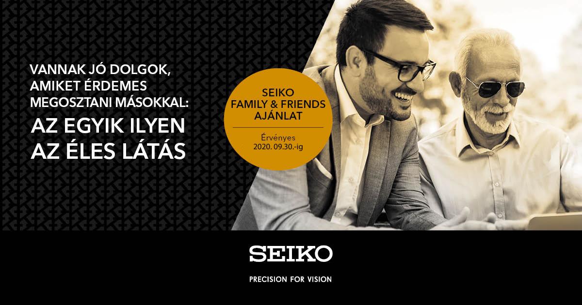 Seiko Family & Friends ajánlat!